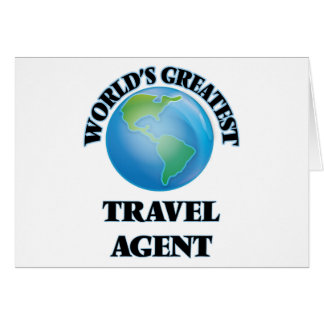 World's Greatest Travel Agent Greeting Card
