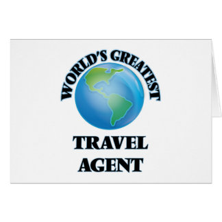 World's Greatest Travel Agent Greeting Cards