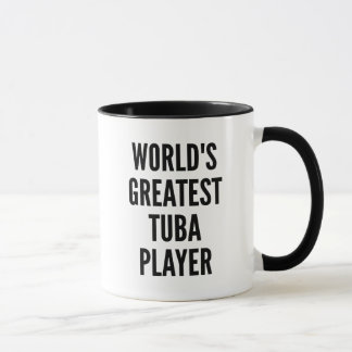 Worlds Greatest Tuba Player Mug