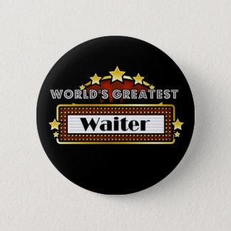 World's Greatest Waiter 6 Cm Round Badge