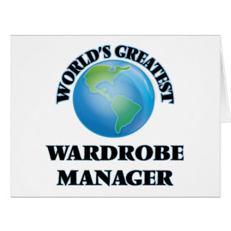 World's Greatest Wardrobe Manager Greeting Cards
