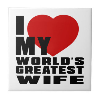 WORLD'S GREATEST WIFE SMALL SQUARE TILE
