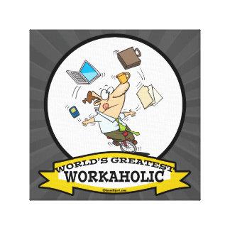 WORLDS GREATEST WORKAHOLIC MEN CARTOON CANVAS PRINTS