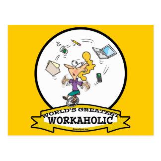 WORLDS GREATEST WORKAHOLIC WOMEN CARTOON POSTCARD