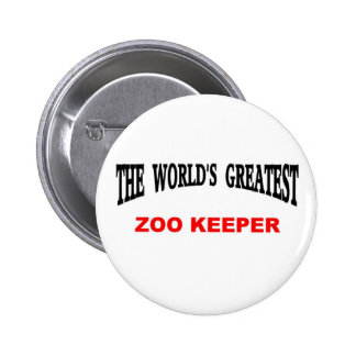 World's Greatest Zoo Keeper 6 Cm Round Badge