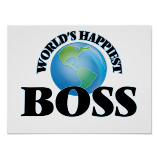 World's Happiest Boss Poster