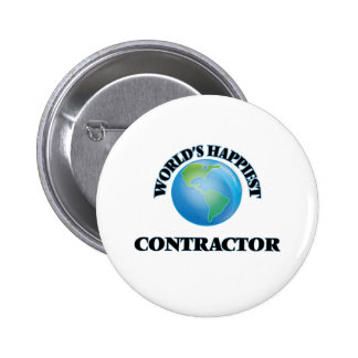 World's Happiest Contractor 2 Inch Round Button