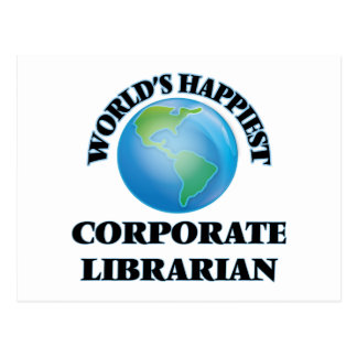 World's Happiest Corporate Librarian Postcard