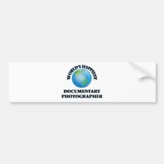 World's Happiest Documentary Photographer Bumper Sticker