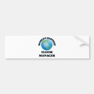 World's Happiest Floor Manager Bumper Sticker