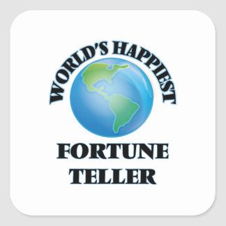 World's Happiest Fortune Teller Square Sticker