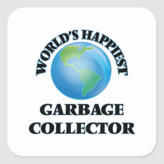 World's Happiest Garbage Collector Square Sticker