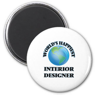 World's Happiest Interior Designer 6 Cm Round Magnet