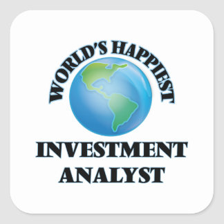 World's Happiest Investment Analyst Square Sticker
