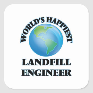 World's Happiest Landfill Engineer Square Sticker