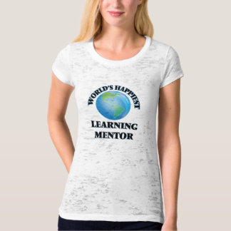 World's Happiest Learning Mentor Tee Shirts