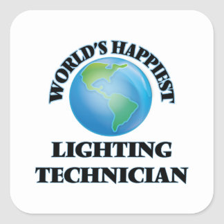 World's Happiest Lighting Technician Square Sticker