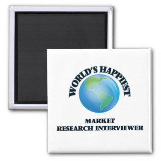 World's Happiest Market Research Interviewer 2 Inch Square Magnet
