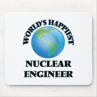 World's Happiest Nuclear Engineer Mouse Pad
