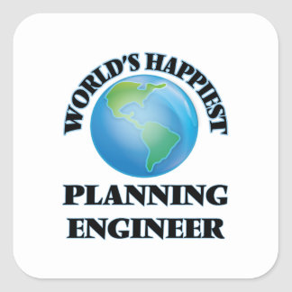 World's Happiest Planning Engineer Square Sticker
