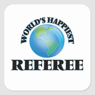 World's Happiest Referee Square Sticker