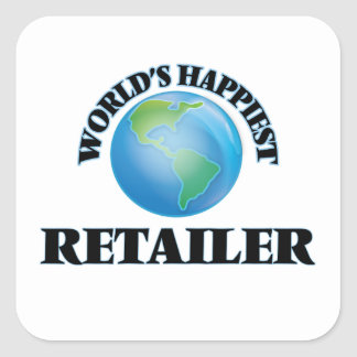 World's Happiest Retailer Square Sticker