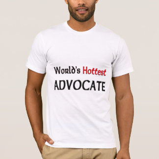Worlds Hottest Advocate T-Shirt