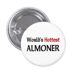 Worlds Hottest Almoner Button