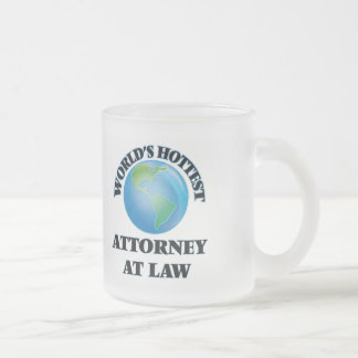 World's Hottest Attorney At Law Frosted Glass Mug