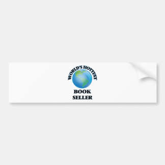 World's Hottest Book Seller Bumper Sticker