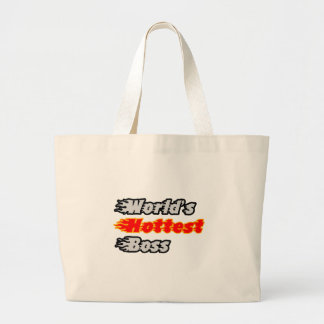 World's Hottest Boss Tote Bag
