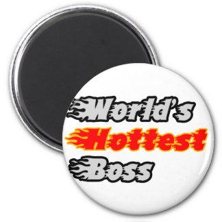 World's Hottest Boss Refrigerator Magnet