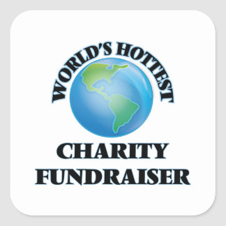 World's Hottest Charity Fundraiser Square Stickers