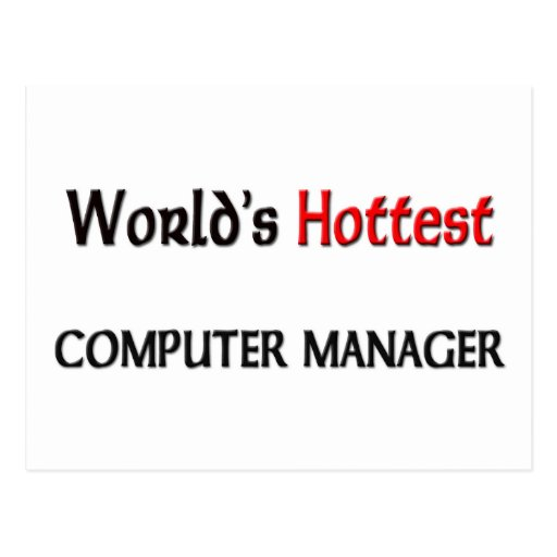 Worlds Hottest Computer Manager Post Card