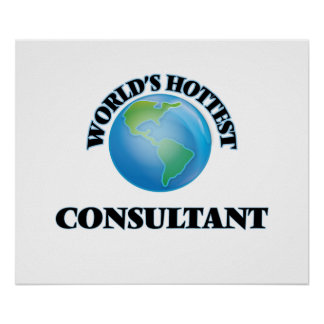 World's Hottest Consultant Poster