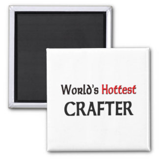 Worlds Hottest Crafter Fridge Magnet