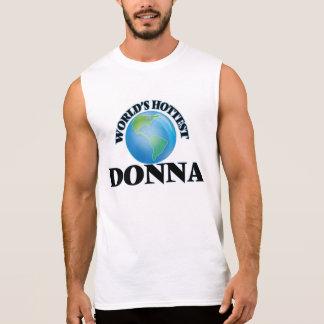 World's Hottest Donna Sleeveless Shirts