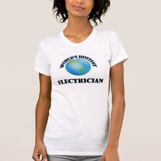 World's Hottest Electrician T-shirts