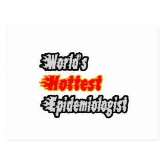 World's Hottest Epidemiologist Postcard