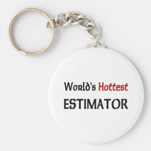 Worlds Hottest Estimator Key Chains
