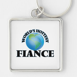 World's Hottest Fiance Key Chains