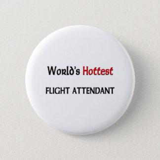 Worlds Hottest Flight Attendant 6 Cm Round Badge