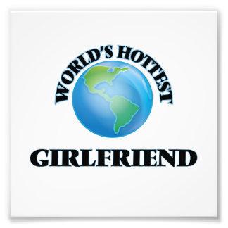 World's Hottest Girlfriend Photographic Print