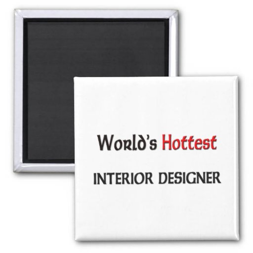 Worlds Hottest Interior Designer Refrigerator Magnets