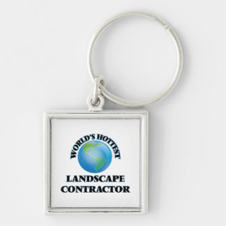 World's Hottest Landscape Contractor Keychain