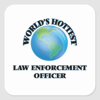 World's Hottest Law Enforcement Officer Stickers