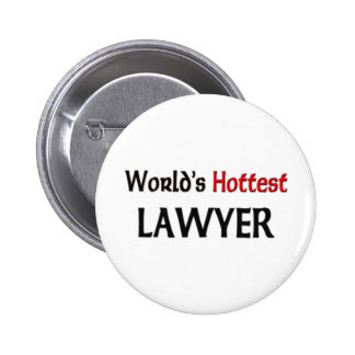 Worlds Hottest Lawyer 6 Cm Round Badge