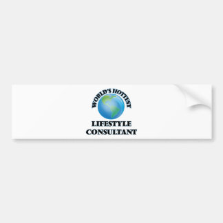 World's Hottest Lifestyle Consultant Bumper Sticker