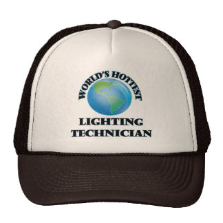 World's Hottest Lighting Technician Trucker Hat