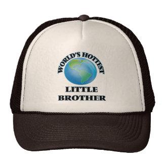 World's Hottest little Brother Trucker Hat